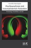 Psychoanalysen mit traumatisierten Patienten (eBook, PDF)