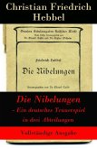 Die Nibelungen - Ein deutsches Trauerspiel in drei Abteilungen (eBook, ePUB)