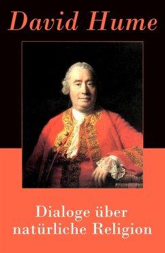Dialoge über natürliche Religion (eBook, ePUB) - Hume, David