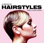 A Century of Hairstyles (eBook, ePUB)