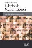 Lehrbuch Mentalisieren (eBook, PDF)
