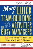 More Quick Team-Building Activities for Busy Managers (eBook, ePUB)