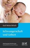 Schwangerschaft und Geburt (eBook, PDF)