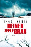 Deiner Seele Grab / Kommissar Dühnfort Bd.6 (eBook, ePUB)