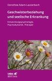 Geschwisterbeziehung und seelische Erkrankung (eBook, PDF)