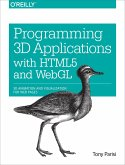 Programming 3D Applications with HTML5 and WebGL (eBook, ePUB)