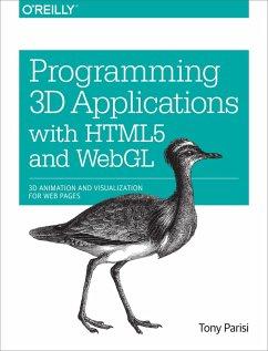 Programming 3D Applications with HTML5 and WebGL (eBook, ePUB) - Parisi, Tony