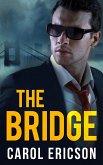 The Bridge (Mills & Boon Intrigue) (Brody Law, Book 1) (eBook, ePUB)