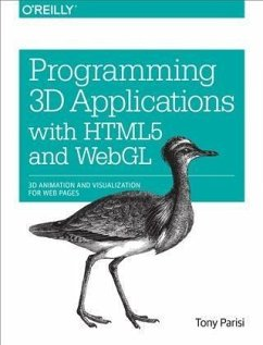Programming 3D Applications with HTML5 and WebGL (eBook, PDF) - Parisi, Tony