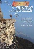 Dynamite Trails 01 Dolomiten. Italienische Ausgabe