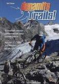Dynamite Trails 02: Vom Ortler zum Pasubio. Italienische Ausgabe