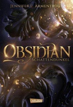 Schattendunkel / Obsidian Bd.1 (eBook, ePUB) - Armentrout, Jennifer L.