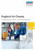 Englisch für Chemie und Berufe der Labor- und Prozesstechnik