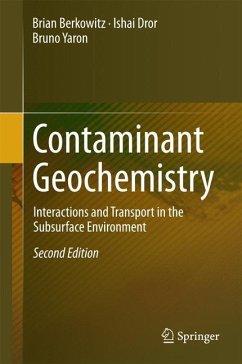 Contaminant Geochemistry - Berkowitz, Brian;Dror, Ishai;Yaron, Bruno