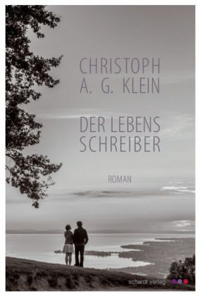 Der Lebensschreiber - Klein, Christoph A. G.