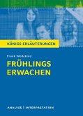 Frühlings Erwachen von Frank Wedekind. Textanalyse und Interpretation mit ausführlicher Inhaltsangabe und Abituraufgaben mit Lösungen. (eBook, PDF)