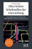 Allan Schore: Schaltstellen der Entwicklung (eBook, PDF)