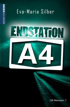 Endstation A4 (eBook, ePUB) - Silber, Eva-Maria