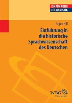 Einführung in die historische Sprachwissenschaft des Deutschen (eBook, PDF) - Hill, Eugen