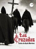 Las Cruzadas (eBook, ePUB)