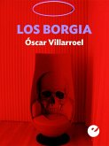 Los Borgia (eBook, ePUB)