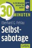 30 Minuten Selbstsabotage (eBook, PDF)