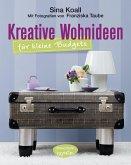 Kreative Wohnideen für kleine Budgets (eBook, PDF)