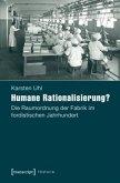 Humane Rationalisierung?