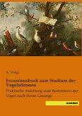 Excursionsbuch zum Studium der Vogelstimmen