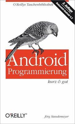 Android-Programmierung kurz & gut (eBook, PDF) - Staudemeyer, Jörg