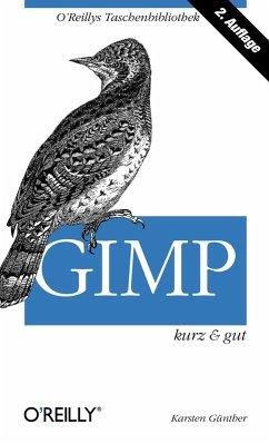 GIMP kurz & gut (eBook, PDF) - Guenther, Karsten
