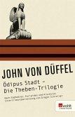 Ödipus Stadt - Die Theben-Trilogie (eBook, ePUB)