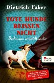 Tote Hunde beißen nicht / Henning Bröhmann Bd.3 (eBook, ePUB)