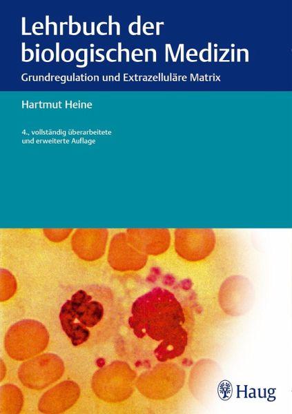 Lehrbuch Der Biologischen Medizin Ebook Pdf Von Hartmut Heine Portofrei Bei Bucher De