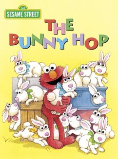 The Bunny Hop (Sesame Street) (eBook, ePUB) - Albee, Sarah
