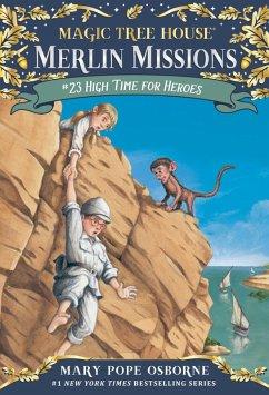 High Time for Heroes (eBook, ePUB) - Osborne, Mary Pope
