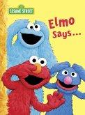 Elmo Says... (Sesame Street) (eBook, ePUB)
