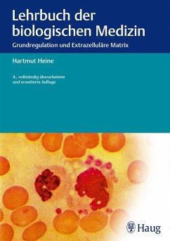 Lehrbuch der biologischen Medizin (eBook, ePUB) - Heine, Hartmut