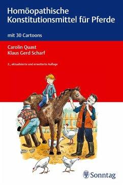 Homöopathische Konstitutionsmittel für Pferde (eBook, PDF) - Scharf, Klaus Gerd; Quast, Carolin