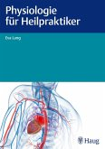 Physiologie für Heilpraktiker (eBook, ePUB)