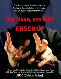 Der Mann, der AIDS erschuf - Anders, Christian