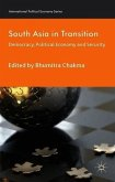South Asia in Transition: Democracy, Political Economy and Security