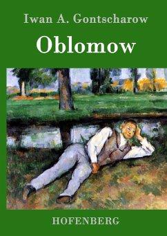 Oblomow - Iwan A. Gontscharow