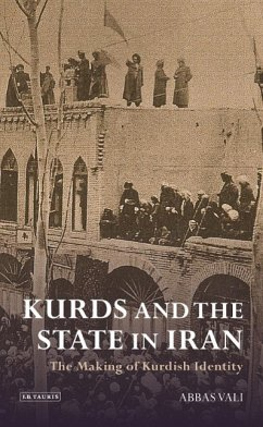 Kurds and the State in Iran: The Making of Kurdish Identity - Vali, Abbas