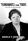 Turning the Tide: The Life of Lady Rhondda