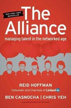 The Alliance - Hoffman, Reid; Casnocha, Ben; Yeh, Chris