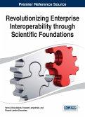 Revolutionizing Enterprise Interoperability Through Scientific Foundations
