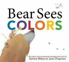 Bear Sees Colors - Wilson, Karma