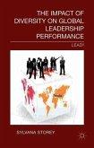 The Impact of Diversity on Global Leadership Performance: Lead