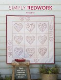 Simply Redwork: Quilt and Stitch Redwork Embroidery Designs